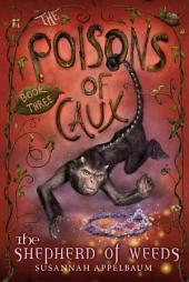 The Poisons of Caux: The Shepherd of Weeds: Book 3