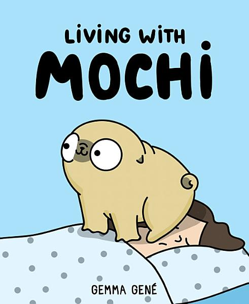 Download Living With Mochi Book