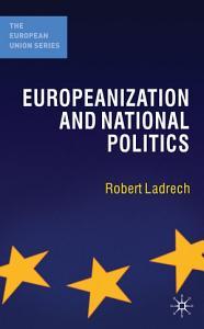 Europeanization and National Politics PDF
