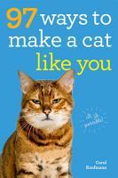 97 Ways to Make a Cat Like You PDF