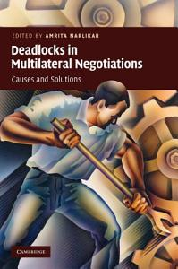 Deadlocks in Multilateral Negotiations Book