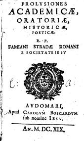 Prolusiones academicae, oratoriae, historicae, poeticae