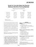 Guide for Concrete Slabs That Receive Moisture-Sensitive Flooring Materials