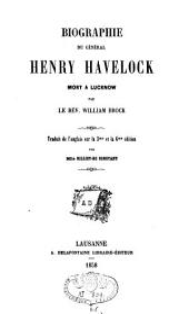 Biographie du général Henry Havelock, mort à Lucknow