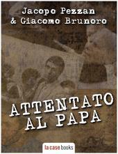 Attentato al Papa: I Misteri del Vaticano