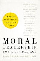 Moral Leadership for a Divided Age PDF
