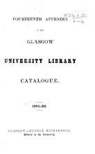 Fourteenth Appendix to the Glasgow University Library Catalogue  1851 52 PDF
