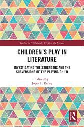 Children S Play In Literature Book PDF