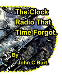 The Clock Radio That Time Forgot.