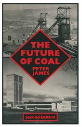 The Future of Coal: Edition 2