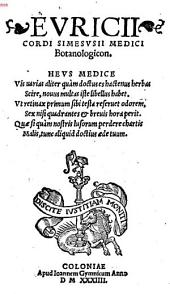 Evricii Cordi Simesvsii Medici Botanologicon