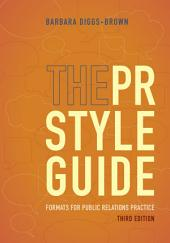 The PR Styleguide: Formats for Public Relations Practice: Edition 3