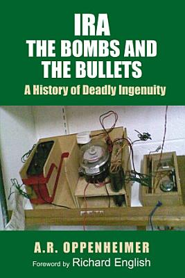 IRA  The Bombs and the Bullets PDF