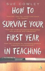 How To Survive Your First Year In Teaching Book PDF