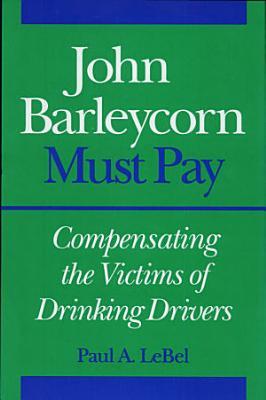 John Barleycorn Must Pay PDF