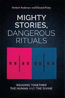 Mighty Stories  Dangerous Rituals Book