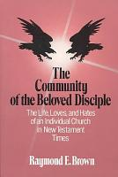 The Community of the Beloved Disciple PDF