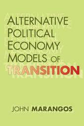 Alternative Political Economy Models of Transition