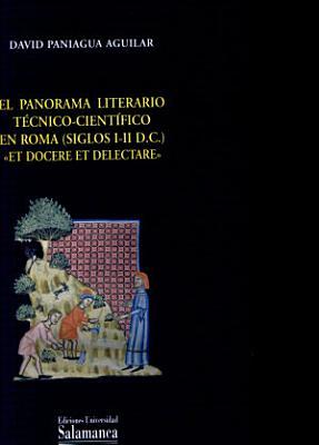 El Panorama Literario Tecnico Cientifico En Roma Siglos I Ii D C