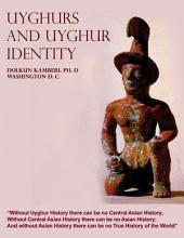 Uyghurs and Uyghur Identity