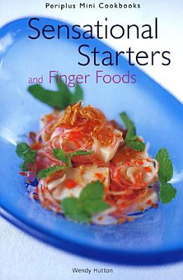 Mini Sensational Starters   Finger Foods