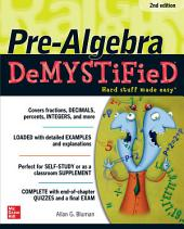 Pre-Algebra DeMYSTiFieD, Second Edition: Edition 2