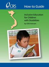 How-To Guide: Inclusive Education for Children With Disabilities