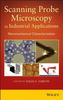 Scanning Probe Microscopy  in Industrial Applications PDF