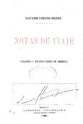 Notas de viaje (Colombia y Estados Unidos de America).