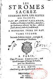 Les stromes sacrés: sermons pour les festes des Saincts