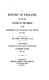A History of England: From the First Invasion by the Romans to the Accession of William and Mary in 1688, Volume 4