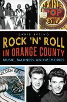 Rock  n  Roll in Orange County PDF