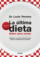 La última dieta: Saber para comer