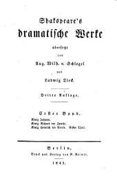 Shakspeare's dramstische Werke, uebers, von A.W. von Schlegel, ergänzt und erläutert von L. Tiëck: Volumes 1-2
