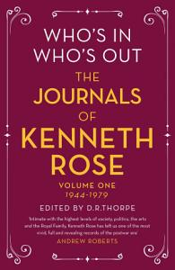 Who s In  Who s Out  The Journals of Kenneth Rose Book