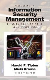 Information Security Management Handbook, Fourth Edition: Volume 4