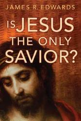 Is Jesus The Only Savior  Book PDF