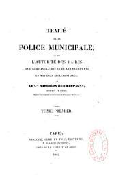Traité de la police municipale ou de l'autorité des maire...
