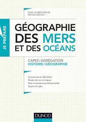 Géographie des mers et des océans: Capes et Agrégation - Histoire-Géographie