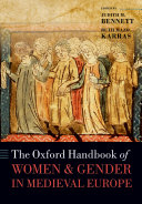 The Oxford Handbook of Women and Gender in Medieval Europe
