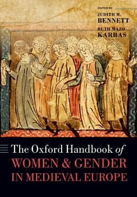 The Oxford Handbook of Women and Gender in Medieval Europe PDF
