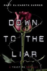 Down To The Liar Book PDF