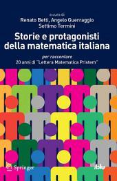 """Storie e protagonisti della matematica italiana: per raccontare 20 anni di """"Lettera Matematica Pristem"""""""