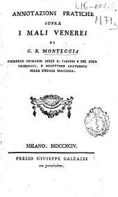 Annotazioni pratiche sopra i mali venerei di G. B. Monteggia ...