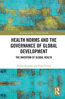 Health Norms and the Governance of Global Development