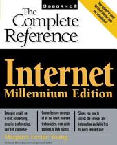 Internet: The Complete Reference, Millennium Edition
