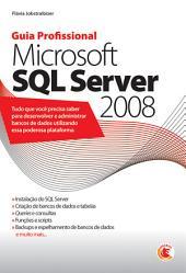 Guia profissional Microsoft SQL Server 2008