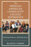 The Mexican American Community College Experience PDF