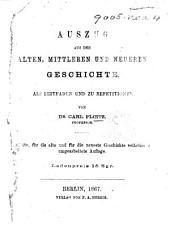 Auszug aus der alten, mittleren und neueren Geschichte ... Zweite ... Auflage