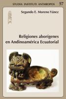 Religiones abor  genes en Andinoam  rica Ecuatorial PDF